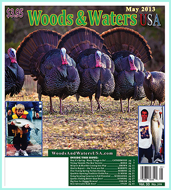 Woods &amp; Waters USA May Issue 2013 Hunting &amp; Fishing